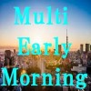 Multi_Early_Morning 自動売買